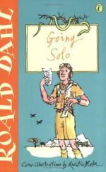 Going Solo - Quentin Blake, Roald Dahl