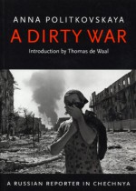 A Dirty War - Anna Politkovskaya