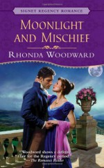 Moonlight and Mischief - Rhonda Woodward