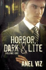 Dark Horror (Horror, Dark and Lite) - Anel Viz