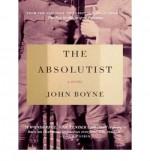 [ [ [ The Absolutist - IPS [ THE ABSOLUTIST - IPS ] By Boyne, John ( Author )Aug-20-2012 Compact Disc - John Boyne