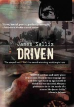 [ [ [ Driven - IPS [ DRIVEN - IPS BY Sallis, James ( Author ) Apr-03-2012[ DRIVEN - IPS [ DRIVEN - IPS BY SALLIS, JAMES ( AUTHOR ) APR-03-2012 ] By Sallis, James ( Author )Apr-03-2012 Paperback - James Sallis