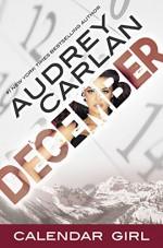 December: Calendar Girl Book 12 - Audrey Carlan