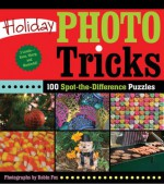 Holiday Photo Tricks: 100 Spot-the-Difference Puzzles - Robin Fox