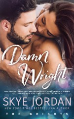 Damn Wright (The Wrights #2) - Skye Jordan