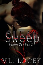 Clean Sweep: The Venom Series One - V. L. Locey