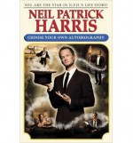 Choose Your Own Autobiography Neil Patrick Harris (Hardback) - Common - Neil Patrick Harris