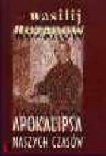 Apokalipsa naszych czasów - Wasilij W. Rozanow
