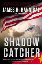 Shadow Catcher: A Novel (Nick Baron Series) - James R. Hannibal