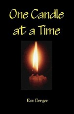One Candle at a Time - Ron Berger