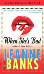 When She's Bad - Leanne Banks