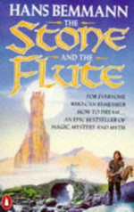 The Stone and the Flute - Hans Bemmann, Anthea Bell
