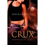 Crux - Moira Rogers