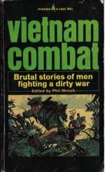 Vietnam Combat - Phil Hirsch