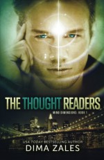 The Thought Readers - Anna Zaires, Dima Zales
