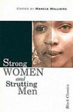 Strong Women And Strutting Men (Black Classics) - Marcia Williams
