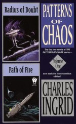 Radius of Doubt & Path of Fire - Charles Ingrid