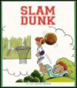 Slam Dunk - Janie Spaht Gill, Bob Reese