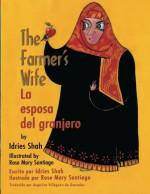 The Farmer's Wife -- La esposa del granjero - Idries Shah, Rose Mary Santiago, Angelica Villagran de Gonzales