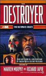 The Ultimate Death - Will Murray, Warren Murphy, Richard Ben Sapir
