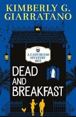 Dead and Breakfast - Kimberly G. Giarratano