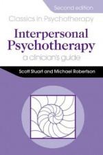 Interpersonal Psychotherapy 2E A Clinician's Guide - Scott Stuart, Michael Robertson