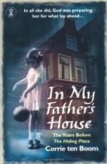 In My Father's House - Corrie ten Boom