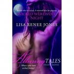Wicked Werewolf Night - Lisa Renee Jones