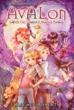 Avalon: The Warlock Diaries Omnibus - Rachel Roberts, Shiei