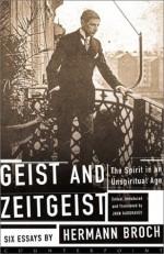 Geist and Zeitgeist: The Spirit in an Unspiritual Age - Hermann Broch, John Hargraves
