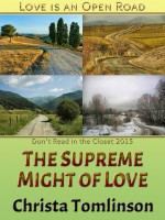 The Supreme Might of Love - Christa Tomlinson