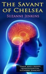 The Savant of Chelsea - Suzanne Jenkins