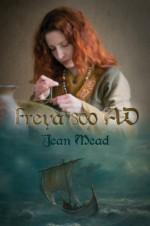 Freya 800 AD - Jean Mead