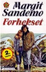 Forhekset (Sandemo-serien Norge, #17) - Margit Sandemo, Lise Galaasen