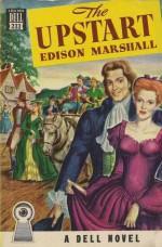 The Upstart - Edison Marshall