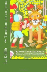 Turaikon eo an Jema (Marshallese Edition) - Ruth Stiles Gannett, Ruth Chrisman Gannett, La Kallib
