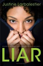 By Justine Larbalestier Liar (Reprint) [Paperback] - Justine Larbalestier