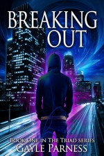 Breaking Out - Gayle Parness