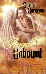 Angel Unbound (The Earthbound Series Book 2) - Sharon Saracino