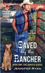 Saved by the Rancher)] [By (author) Jennifer Ryan] published on (March, 2013) - Jennifer Ryan