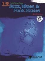 12 Medium-Easy Jazz, Blues & Funk Etudes: Trumpet (Book & CD) (Belwin Play-Along Series) - Bob Mintzer