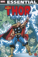 Essential Thor, Vol. 6 - Gerry Conway, Roy Thomas, Billy Mantlo, Len Wein, John Buscema, Rich Buckler, Sal Buscema