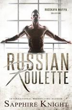 Russian Roulette (Russkaya Mafiya) - Sapphire Knight, Mitzi Carroll
