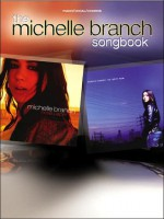 The Michelle Branch Songbook: Piano/Vocal/Chords - Michelle Branch