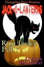 King Jack's Ball - Alecia Monaco