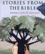 Stories from the Bible - Lisbeth Zwerger
