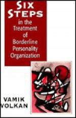 Six Steps In The Treatment Of Borderline Personality Organization - Vamık D. Volkan
