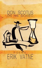 Don Scotus on His Sickbed - Erik Vatne, Goodloe Byron