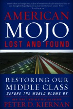American Mojo: Lost and Found - Peter D. Kiernan