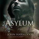 The Asylum - Inc. Blackstone Audio, Inc., John Harwood Hick, Rosalyn Landor